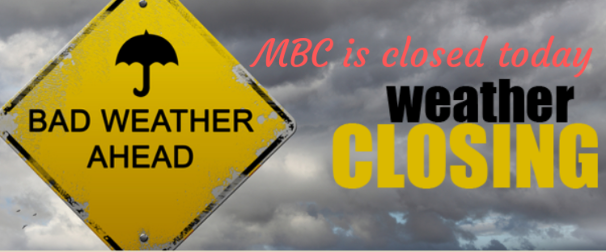 MBC is closed today 1_31 (1)